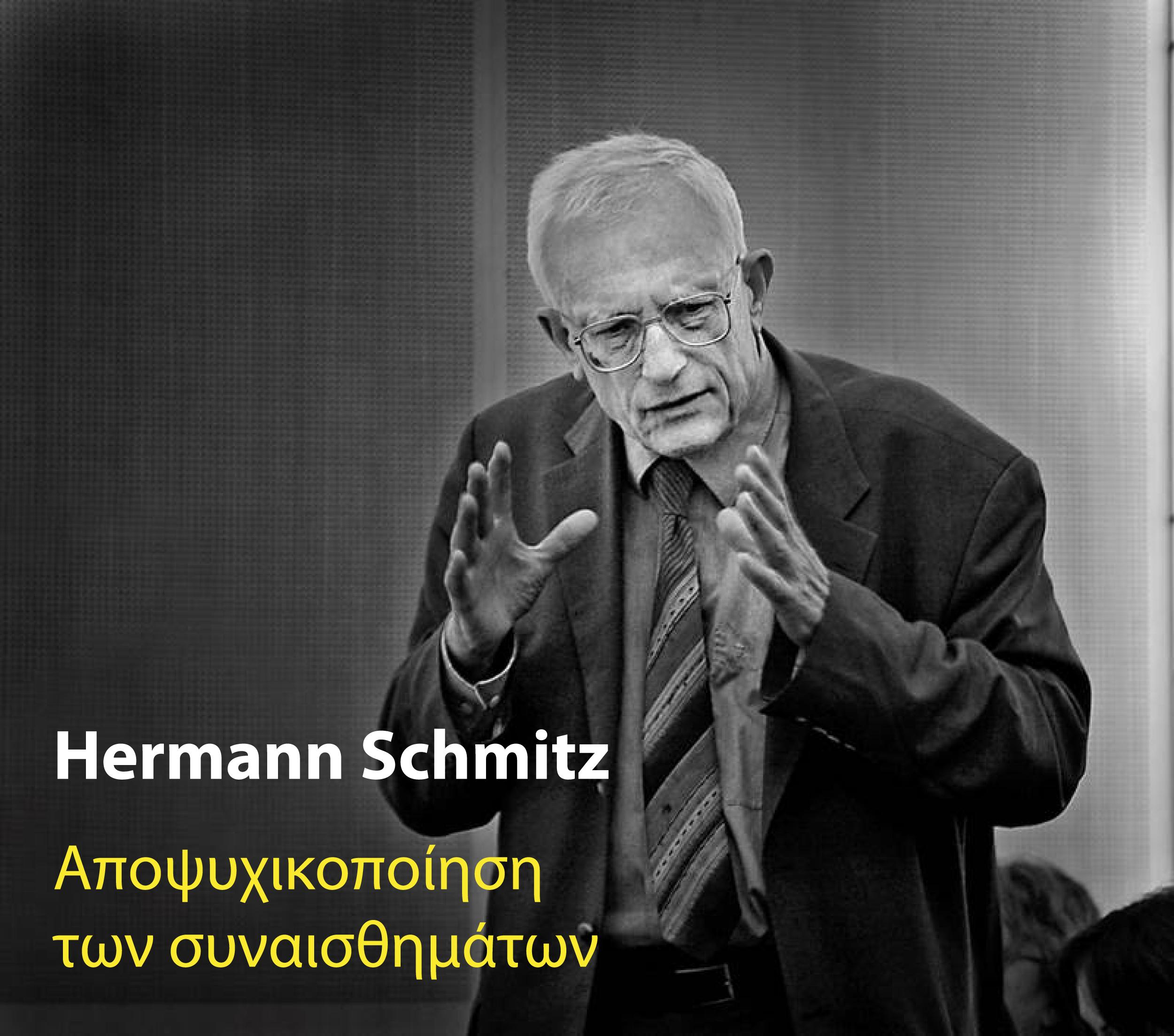 Hermann Schmitz – Entseelung der Gefühle