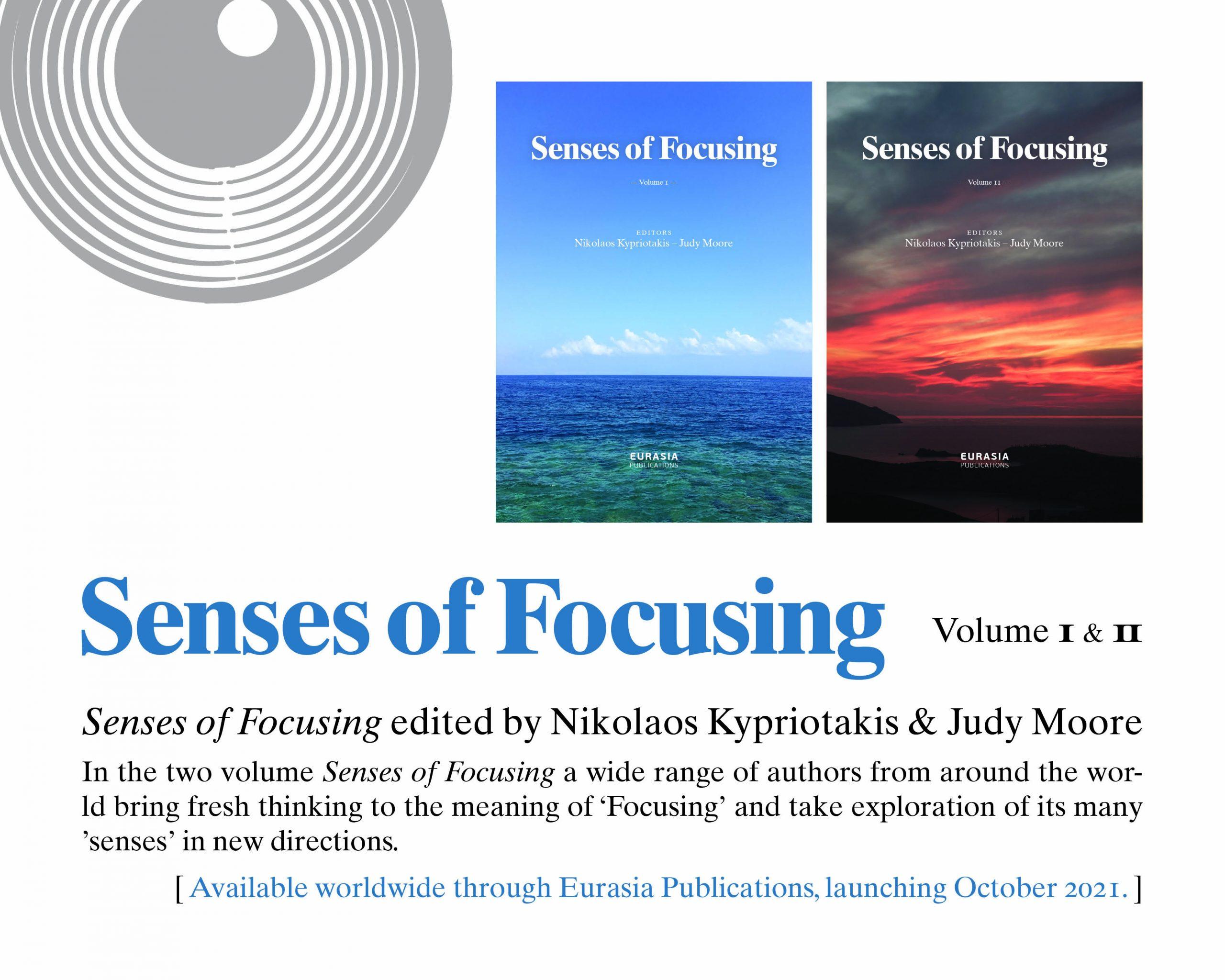 Senses of Focusing – Volumes I & II